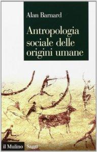 Copertina di 'Antropologia sociale delle origini umane'