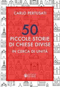 Copertina di '50 piccole storie di chiese divise'