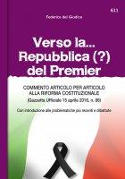 Verso la...Repubblica (?) del Premier - Federico del Giudice
