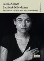 La jihad delle donne - Luciana Capretti