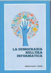 Copertina di 'La democrazia nell'era dell'informatica'