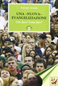 Copertina di 'Una «nuova» evangelizzazione'