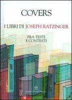 Covers. I libri di Joseph Ratzinger
