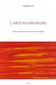 Copertina di 'L'arte di convincere'