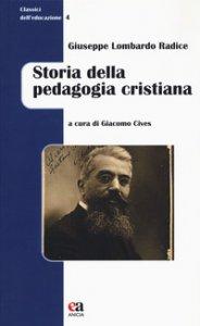 Copertina di 'Storia della pedagogia cristiana'