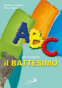 Copertina di 'ABC per riscoprire il battesimo'