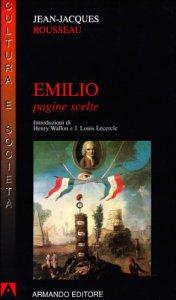 Copertina di 'Emilio. Pagine scelte'