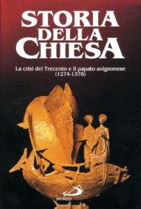 Copertina di 'La crisi del Trecento e il papato avignonese [vol_11]'