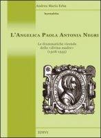 L'Angelica  Paola Antonia Negri - Andrea Maria Erba