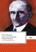 L'evoluzione creatrice - Henri Bergson