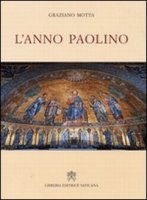 L' anno paolino - Motta Graziano