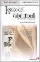 Lessico dei valori morali per i cittadini del XXI secolo - Clavier Paul, Coccia Edmondo