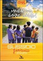 Maestro, dove abiti? Con te o senza te #non�lastessacosa - Movimento Giovanile Salesiano Italia