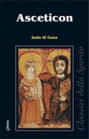 Asceticon - Isaia di Gaza