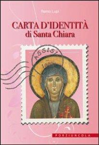 Copertina di 'Carta d'identità di Santa Chiara'