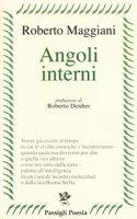 Angoli interni - Maggiani Roberto
