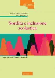 Copertina di 'Sordità e inclusione scolastica'