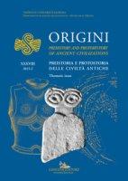 Origini. Preistoria e protostoria delle civiltà antiche-Prehistory and protohistory of ancient civilization (2015). Ediz. bilingue