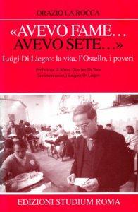 Copertina di '«Avevo fame... avevo sete». L'ostello «Don Luigi Di Liegro»'