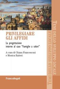 Copertina di 'Privilegiare gli affidi'