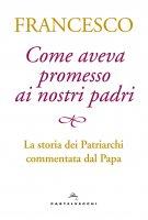 Come aveva promesso ai nostri padri - Francesco (Jorge Mario Bergoglio)