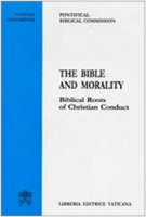 The Bible and Morality - Pontifical Biblical Commission