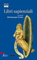Libri sapienziali - Priotto Michelangelo