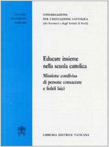 Copertina di 'Educare insieme nella scuola cattolica'