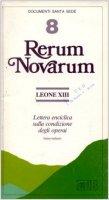 Rerum novarum. Lettera enciclica sulla condizione degli operai. Testo Latino-italiano - Leone XIII