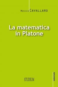 Copertina di 'La matematica in Platone'