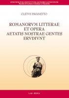 Romanorum litterae et opera aetatis nostrae gentes erudiunt - Cletus Pavanetto