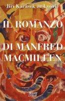 Il romanzo di Manfred Macmillen - Karásek ze Lvovic Jirí