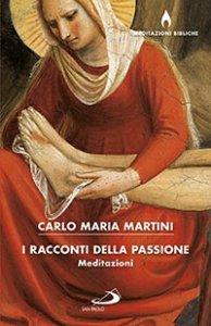 Copertina di 'I racconti della passione'