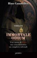 Immortale odium - Rino Cammilleri