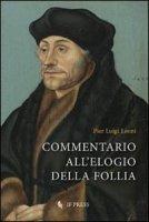 Commentario all'Elogio della Follia - Leoni Pier Luigi