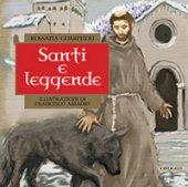 Santi e leggende - Guarnieri Rosanna