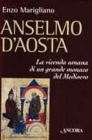 Anselmo d'Aosta - Maragliano Enzo