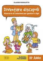 Diventare discepoli - Rugolotto Claudio