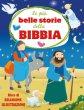 Le più belle storie della Bibbia