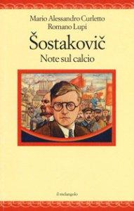 Copertina di 'Sostakovich. Note sul calcio'