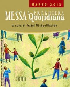 Copertina di 'Messa quotidiana. A cura di fratel MichaelDavide. Marzo 2013'