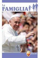 La Famiglia - Papa Francesco