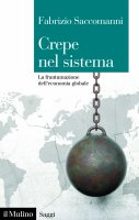 Crepe nel sistema - Fabrizio Saccomanni