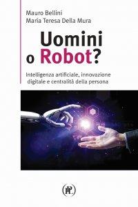 Copertina di 'Uomini o robot?'