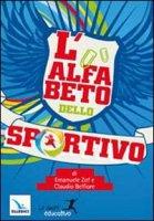 L'Alfabeto dello sportivo - Zof Emanuele