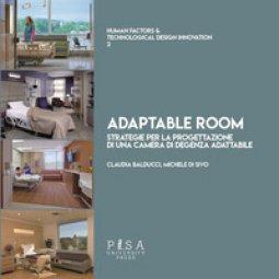 Copertina di 'Adaptable room. Strategie per la progettazione di una camera di degenza adattabile'