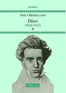 Copertina di 'Diari. Vol. II: (1842-1847).'