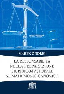 Copertina di 'La responsabilità nella preparazione giuridico-pastorale al matrimonio canonico'