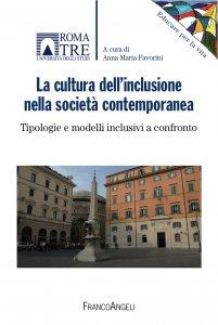 Copertina di 'La cultura dell'inclusione nella società contemporanea'
