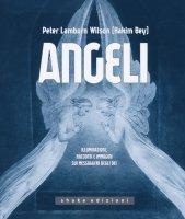 Angeli - Hakim Bey (Peter Lamborn Wilson)